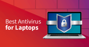 5 beste Antivirus-Software für Laptops (Windows + Mac) 2021
