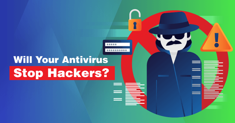 Can Antivirus Stop Hackers?