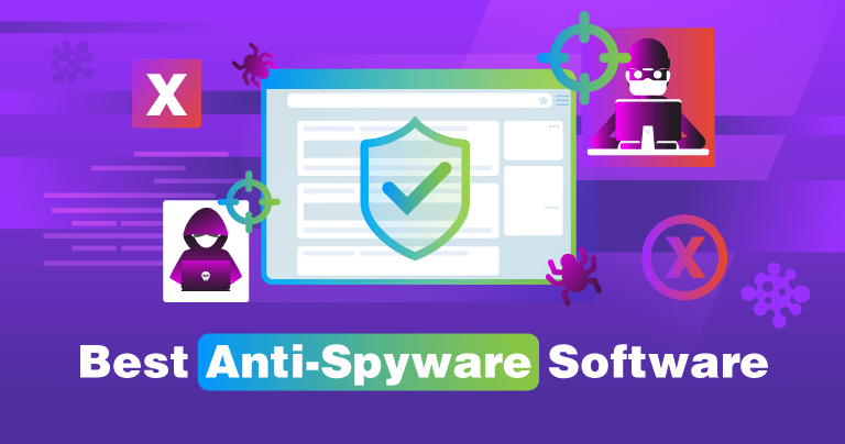 The Best Antivirus to Protect you from Spyware