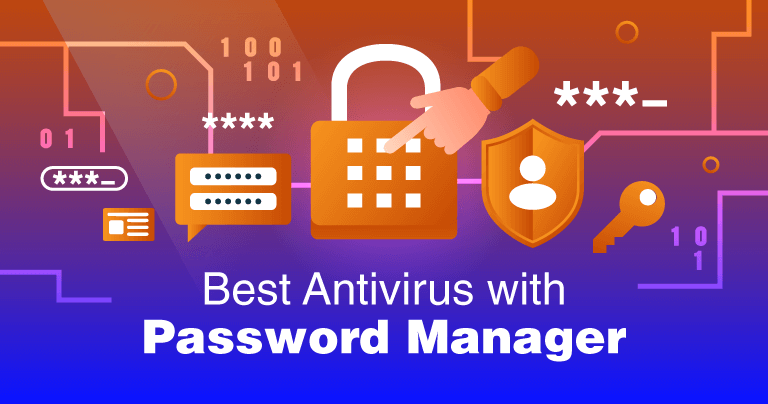 5 Best Antiviruses with a Password Manager in 2020