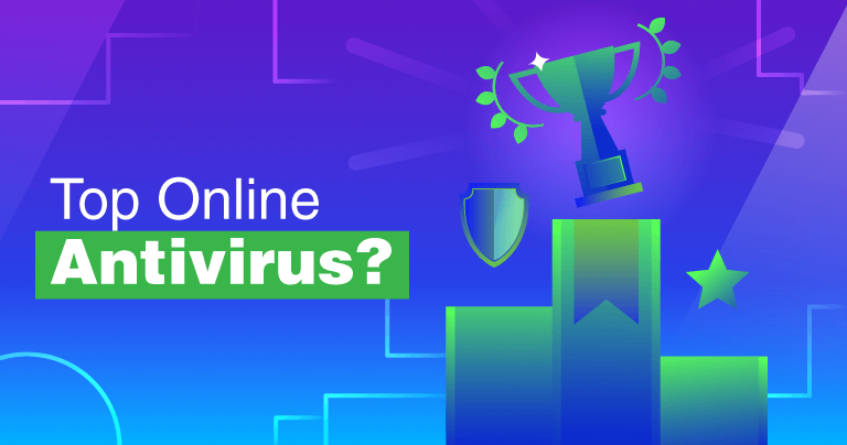 Top 4 Best Online Antiviruses of 2020