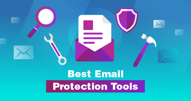 Best Email Protection Tools for 2019