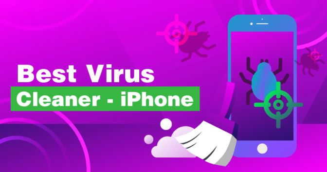 Top 5 Tried and Tested iPhone Antivirus Programs - Update 2020