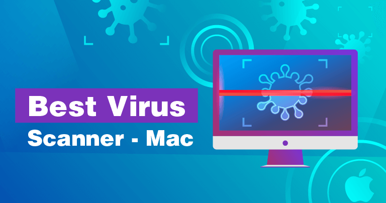 What's The Best Virus Scanner For Mac in 2020?