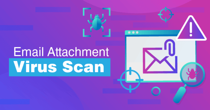 How To Scan Emails For Viruses in 2020 (EASY & SECURE)