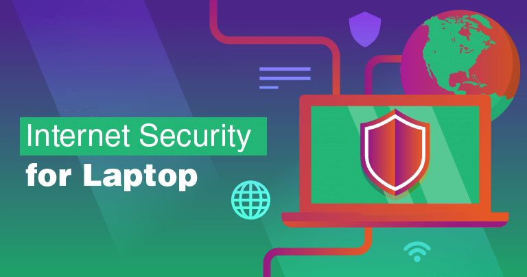 5 Best Internet Security Packages For Laptops in 2021