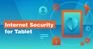 タブレットにおすすめのセキュリティアプリ 5選【2021年】