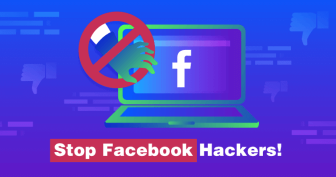 Top 10 Attacks by Facebook Hackers and How to Stop Them