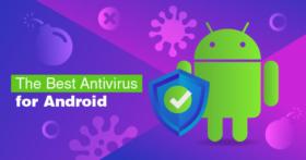 2021 Yılında En İyi 5 (ÜCRETSİZ) Android Antivirüs
