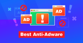 5 Best Adware Removal Tools [2021]: Get Rid of Adware Now