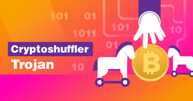 How to Avoid Losing Your Valuable Cryptocurrencies to the CryptoShuffler Trojan