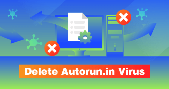 Is Your PC Infected with the Autorun.in Virus? Here's How to Check and Delete It