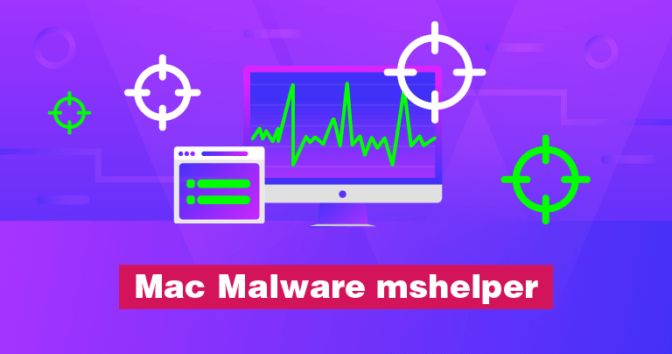 How to Remove Malware Mshelper for Mac - Update 2020