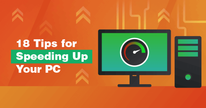 18 Time-Tested Ways to Speed Up & Clean Your PC in 2020