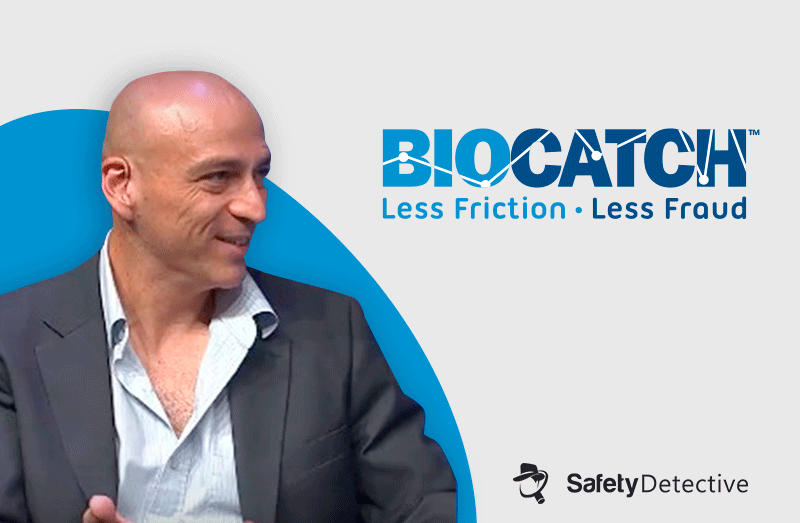 Interview With Uri Rivner – BioCatch