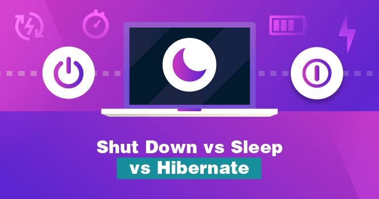 Should You Shut Down, Sleep, or Hibernate your Laptop? PC and Mac 2020