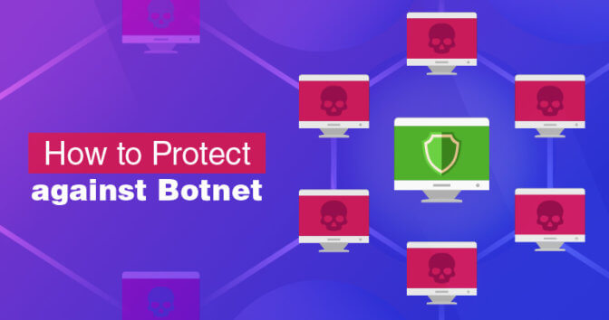 What Is a Botnet? And How to Protect Yourself in 2020