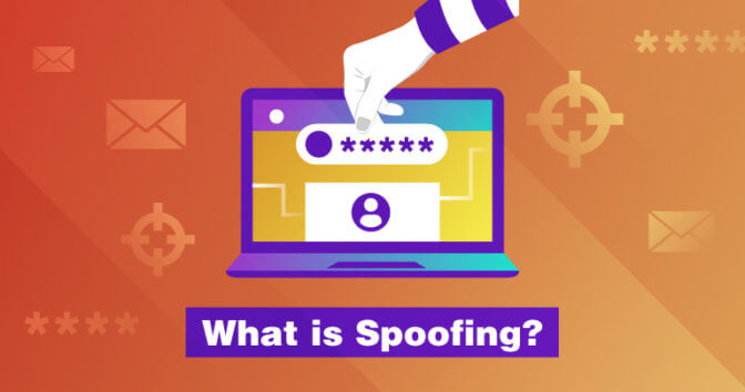 What Is Spoofing? And How to Mitigate an Under-the-Radar Threat