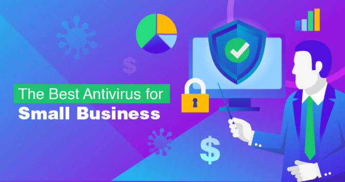 The Best Antivirus for Small Business, And Why You Need One