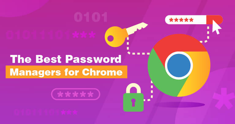 The Best Password Managers for Chrome 2019
