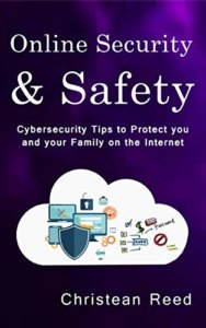 Online Security and Safety by Christean Reed - Free Chapter Included