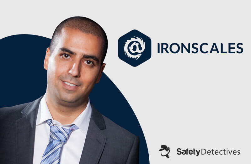 Interview With Eyal Benishti – IRONSCALES