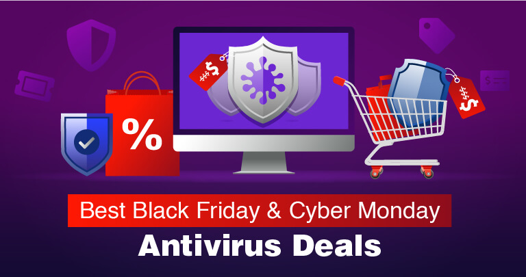 The 7 Best Black Friday & Cyber Monday Antivirus Deals of 2019