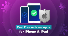 5 Best (REALLY FREE) iPad & iPhone Antivirus Apps in 2021