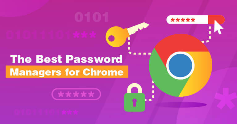 The Best Password Managers for Chrome 2020