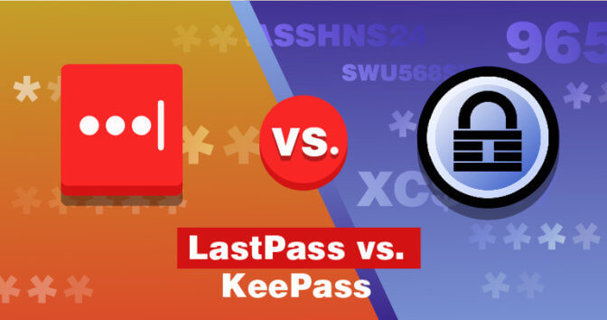 LastPass vs. KeePass — Two Very Different Password Managers