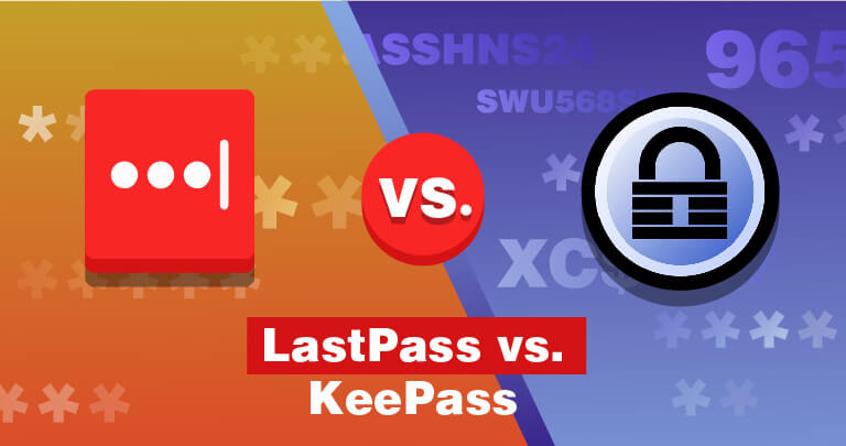 LastPass vs. KeePass - Doi Manageri de Parole Foarte Diferiți