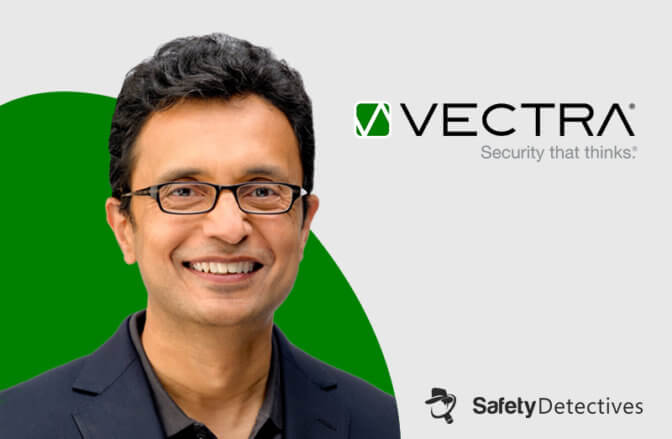 Interview With Hitesh Sheth – Vectra AI