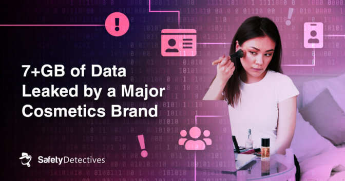 Cybersecurity vulnerability at major cosmetics brand leads to 7 gigabytes+ data leak