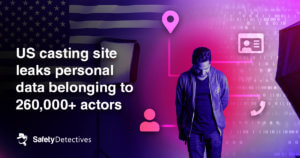 US casting site leaks personal data belonging to 260,000+ actors
