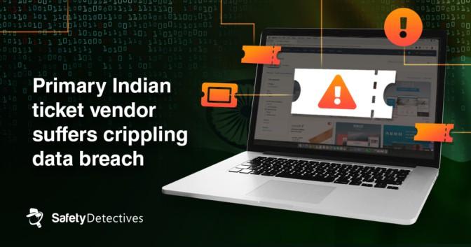 Primary Indian ticket vendor suffers  crippling data breach