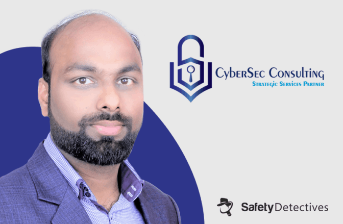 Interview With Anuj Jain – CyberSec Consulting