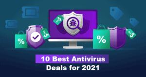 10 beste Antivirus-Angebote 2021 [Top-Angebote + Rabatte]