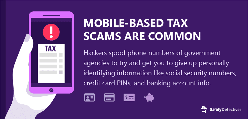 #8. Tax scams are a common smishing attack.