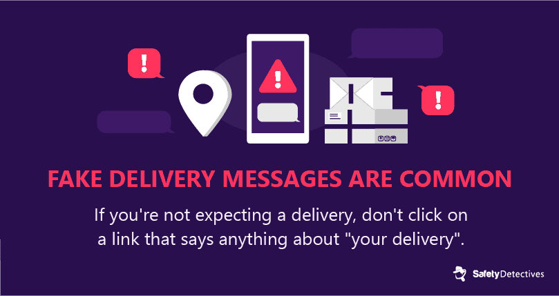 #9. Fake delivery notifications are a common smishing attack.