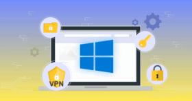베스트 윈도우 VPN 5 (2021): 안전하고, 사용하기 쉽고 저렴함